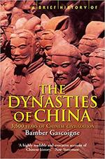 Brief History of the Dynasties of China - Bamber Gascoigne (ISBN 9781841197913)