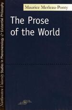 Prose of the World - Maurice Merleau-Ponty (ISBN 9780810106154)