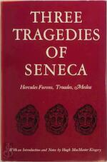 Three Tragedies of Seneca - Lucius Annaeus Seneca