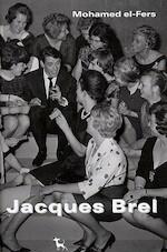 Jacques Brel - Mohamed El-Fers (ISBN 9789053303719)