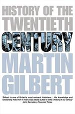 History of the Twentieth Century - Martin Gilbert (ISBN 9780006376644)