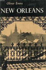 New Orleans - Oliver Wendell Evans