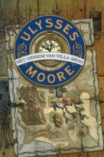 Ulysses Moore / het geheim van villa argo