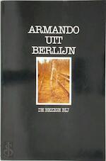 Uit Berlijn - Armando (ISBN 9789023407836)