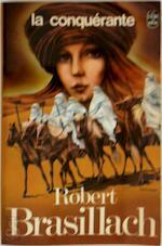 La conquérante - Robert Brasillach