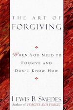 Art of Forgiving - Lewis B. Smedes (ISBN 9780345413444)