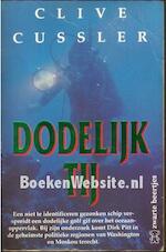 Dodelijk tij - Clive Cussler, Ad van Der Snee (ISBN 9789044924466)