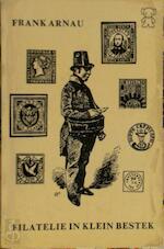 Filatelie in klein bestek - Arnau (ISBN 9789022901847)