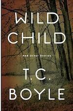 Wild child - T.C. Boyle (ISBN 9780670021420)
