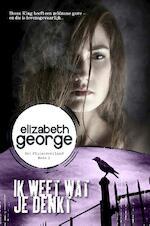 Ik weet wat je denkt - Elizabeth George, Fanneke Cnossen (ISBN 9789022999813)