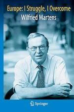 Europe: I Struggle, I Overcome - Wilfried Martens (ISBN 9783540892885)