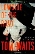 Lowside of the Road - Barney Hoskyns (ISBN 9780767927086)