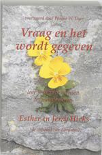 Vraag en het wordt gegeven - Esther Hicks, Esther Hicks, J. Hicks (ISBN 9789075636543)