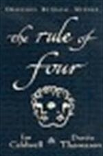 The rule of four - Ian Caldwell, Dustin Thomason (ISBN 9781844130061)