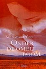 Onder de ombu-boom - Santa Montefiore, Karien Gommers (ISBN 9789022529232)