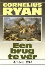 Een brug te ver - Cornelius Ryan, Ton Stam (ISBN 9789060913345)