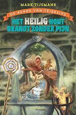 Het heilig hout brandt zonder pijn - Mark Tijsmans (ISBN 9789022328996)