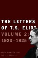 The Letters of T. S. Eliot - T. S. Eliot, Valerie [editor] Eliot, Hugh [editor] Haughton (ISBN 9780300176865)