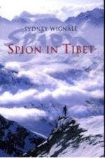 Spion in Tibet - Sydney Wignall, Mylène van der Nagel, Vitataal (feerwerd). (ISBN 9789054665717)