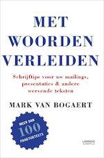 Met woorden verleiden - Van Bogaert Mark (ISBN 9789020989526)