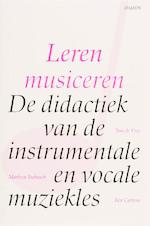Leren musiceren - T. de Vree, M. Toebosch, B. Cartens (ISBN 9789055737864)