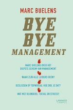 Bye Bye Management - Marc Buelens (ISBN 9789401418324)