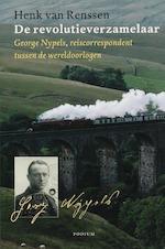 De revolutieverzamelaar - Henk van Renssen (ISBN 9789057593284)