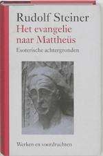 Het evangelie naar Mattheus - Rudolf Steiner (ISBN 9789060385432)