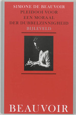 Pleidooi voor een moraal der dubbelzinnigheid - Simone de Beauvoir (ISBN 9789061319160)