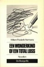 Een wonderkind of een total loss - Willem Frederik Hermans (ISBN 9789023423263)