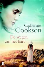De wegen van het hart - Catherine Cookson (ISBN 9789402303902)