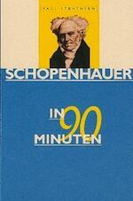 Schopenhauer in 90 minuten - Paul Strathern (ISBN 9789025108519)