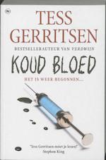 Koud bloed - Tess Gerritsen (ISBN 9789044330373)