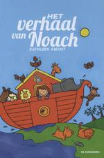 Het verhaal van Noach - Kathleen Amant (ISBN 9789058388537)