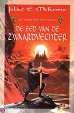 De eed van de zwaardvechter - Juliet E. Mckenna, Richard Heufkens (ISBN 9789029068789)