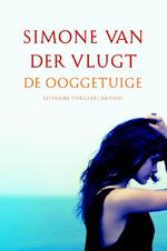 De ooggetuige - Simone van der Vlugt (ISBN 9789041425355)