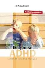 Diagnose ADHD - Russell A. Barkley (ISBN 9789026522659)