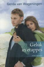Geluk in etappes - Gerda van Wageningen (ISBN 9789020531114)