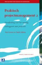 Praktisch projectmanagement 2 - Ten Gevers, Tjerk Zijlstra (ISBN 9789052617923)