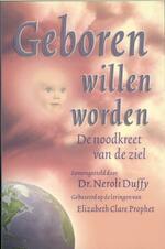 Geboren willen worden - Neroli Duffy, Elizabeth Clare Prophet (ISBN 9789071219009)