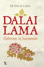 Geloven in harmonie / hoe de wereldreligies bij elkaar kunnen komen - Dalai Lama (ISBN 9789401601382)
