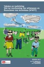 Teksten & toelichting wet ter voorkoming van witwassen en financieren van terrorisme (WWFT) / 2012 - A.T.A. Tilleman (ISBN 9789012387842)