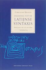 Inleiding tot de Latijnse syntaxis - C. Kroon (ISBN 9789048520367)