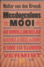 Meedogenloos mooi - Walter van den Broeck (ISBN 9789460010064)