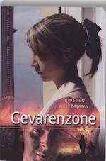 Gevarenzone - Kristen Heitzmann (ISBN 9789085202196)