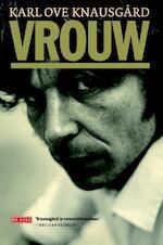 Vrouw - Karl Ove Knausgård (ISBN 9789044532272)