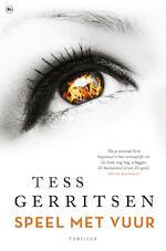 Speel met vuur - Tess Gerritsen (ISBN 9789044349115)