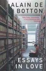 Essays in love - Alain De Botton (ISBN 9780330440783)