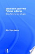 Social and Economic Policies in Korea - Dong-myeon Shin (ISBN 9781134467716)