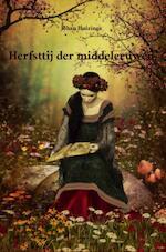 Herfsttij der middeleeuwen - Johan Huizinga, J. Huizinga (ISBN 9789491982279)